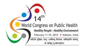 14th World Congress on Public Health, 11-15 February 2015, Kolkata, India